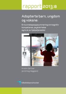 Adopterte barn, ungdom og voksne: En kunnskapsoppsummering om kognitiv kompetanse, psykisk helse og bruk av hjelpetjenester