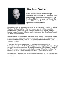 Bio of Stephan Dietrich is the designer of the historical costumes of Orlando Paladino at Drottningholm Court Theatre in 2012