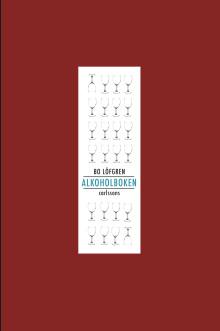 """""""Alkoholboken"""" av Bo Löfgren. Ny bok som vill avliva myter och skapa samtal kring alkoholproblem."""