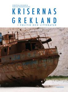 """Ny bok skärskådar Greklandskrisen. """"Krisernas Grekland i politik och litteratur""""."""