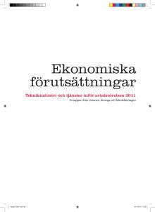Ekonomiska förutsättningar inför avtalsrörelsen 2011