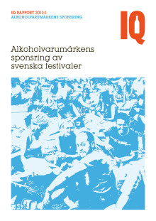 Alkoholvarumärkens sponsring av svenska festivaler