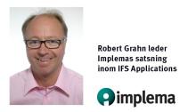 Robert Grahn leder Implemas satsning inom IFS Applications