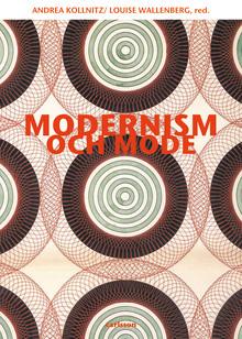 """""""Modernism och mode"""" - ny bok om modets betydelse för modernismen"""