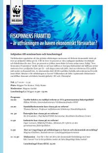 Fiskpinnens framtid - är utfiske av världshaven ekonomiskt försvarbart? Inbjudan WWF i Almedalen: 3 juli kl 11.30
