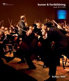 Kultur i Väst: Kurser & fortbildning musik 2011-2012