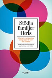Stödja familjer i kris - ny unik bok från BRIS, Rädda Barnen och Röda korset.