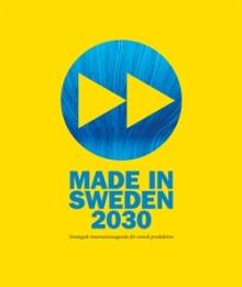 Så ska svensk industri bli bäst i världen