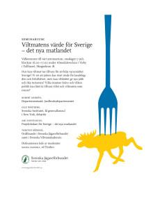 seminarium Viltmatens värde för Sverige - det nya matlandet
