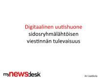 Ari Jaakkolan esitys Mynewsdeskin aamiaisseminaarissa 30.5. (Mynewsdesk)