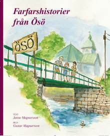 Farfarshistorier från Ösö - Ny bok från Bohusläns museums förlag