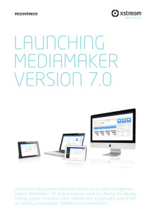 MediaMaker v 7.0 Launch