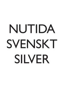 Nutida Svenskt Silver omstrukturerar sin verksamhet