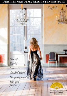 Drottningholms Slottsteater's Opera and Concert Programme Summer 2014 (in English)
