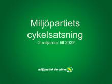 Miljöpartiet cykelinfrastruktursatsning till 2022