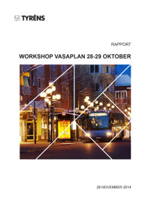 Rapport workshop om Vasaplan
