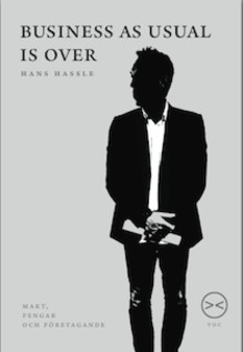 "Hans Hassle presents his new book ""Business as Usual is Over"""