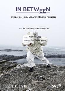 IN BETWEEN, en film om koreografen Helen Franzén