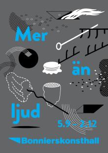 MER ÄN LJUD. En grupputställning om musiken i samtidskonsten.