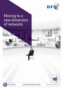 BT: Moving to a new dimension of networks