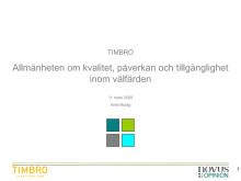 Ny undersökning från Timbro/Novus Opinion: Formen för vård och omsorg spelar stor roll!