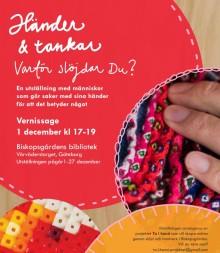 Spännande perspektiv på slöjd när utställningen Händer & tankar öppnar på Biskopsgårdens bibliotek.