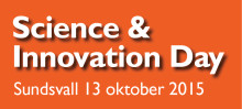 Forskning möter näringsliv – Science and Innovation Day