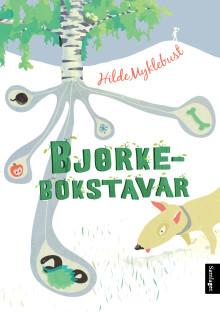 """Hilde Myklebust ute med ny diktbok for barn """"Bjørkebokstavar"""""""