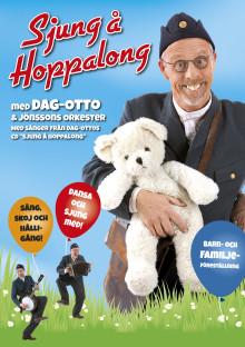 Dag-Otto till Varberg med  Sjung å Hoppalong – höstens roligaste barn- och familjeföreställning!