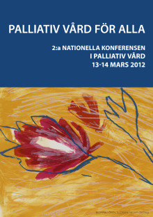 Program 2:a Nationella Konferensen i Palliativ Vård 13-14 mars 2012