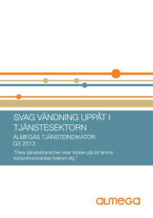 Almegas Tjänsteindikator Q3 2013 (kort version)