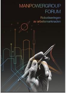 Robotisering av arbetslivet - vi sänder direkt