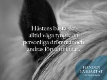 Hästen bästa ska alltid vägra tyngre än personliga drömmar