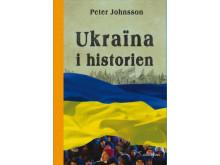 Ukraina i historien: Från äldsta tid till 2015