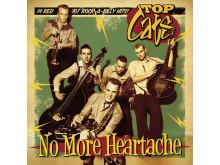 Top Cats No More Heartache