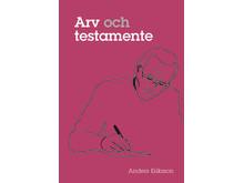 Arv och testamente av Anders Eriksson