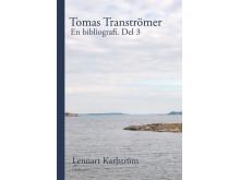 Tomas Tranströmer. En bibliografi. Del 3