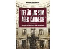 """Omslag till boken """"Det är jag som äger Carnegie - maktspelet om Sveriges mest anrika investmentbank"""