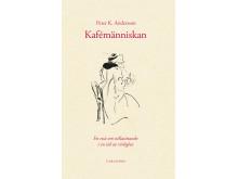 Kafémänniskan - En essä om stillasittande i en tid av rörlighet