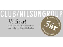 CLUB NILSONGROUP FIRAR 5 ÅR!