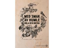 Utställningsaffisch: Med smak av humle - odla och brygg. Form: Åsa Andersson Broms.