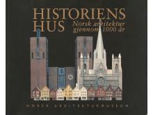 Arkitektur på museum. Historiens hus. Norsk arkitektur gjennom 1000 år. Publikasjon (1996)