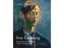 Ivan Lönnberg - konstnären som stupade i första världskriget