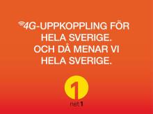 4G - Uppkoppling för hela Sverige. Och då menar vi HELA Sverige.