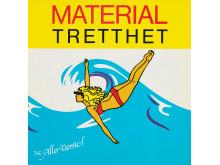 Plateomslag. Vinylens comeback, The Aller Værste. Materialtretthet, 1980. Design: Sverre Knudsen og  Art Aid