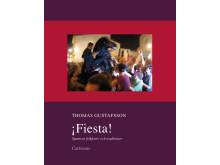 ¡Fiesta! - Spaniens folkfester och traditioner