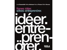 Finnes: idéer. Sökes: entreprenörer. Omslag