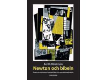"""Ny bok: """"Newton och Bibeln - Essäer om bibeltexter, tolkningsfrågor och översättningsproblem""""."""