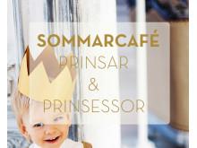 Sommarcafé för små prinsar och prinsessor