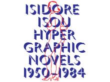 Omslag till Isidore Isou: De hypergrafiska romanerna 1950-1984